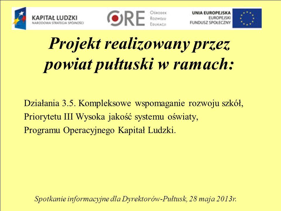 Projekt realizowany przez powiat pułtuski w ramach: