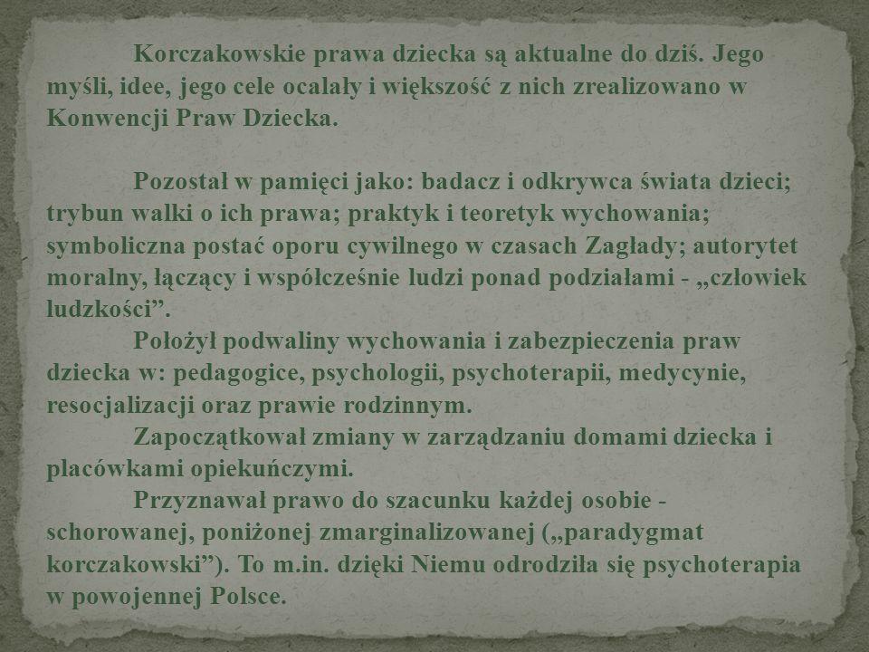 Korczakowskie prawa dziecka są aktualne do dziś