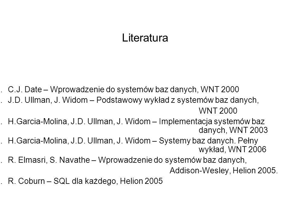 Literatura C.J. Date – Wprowadzenie do systemów baz danych, WNT 2000