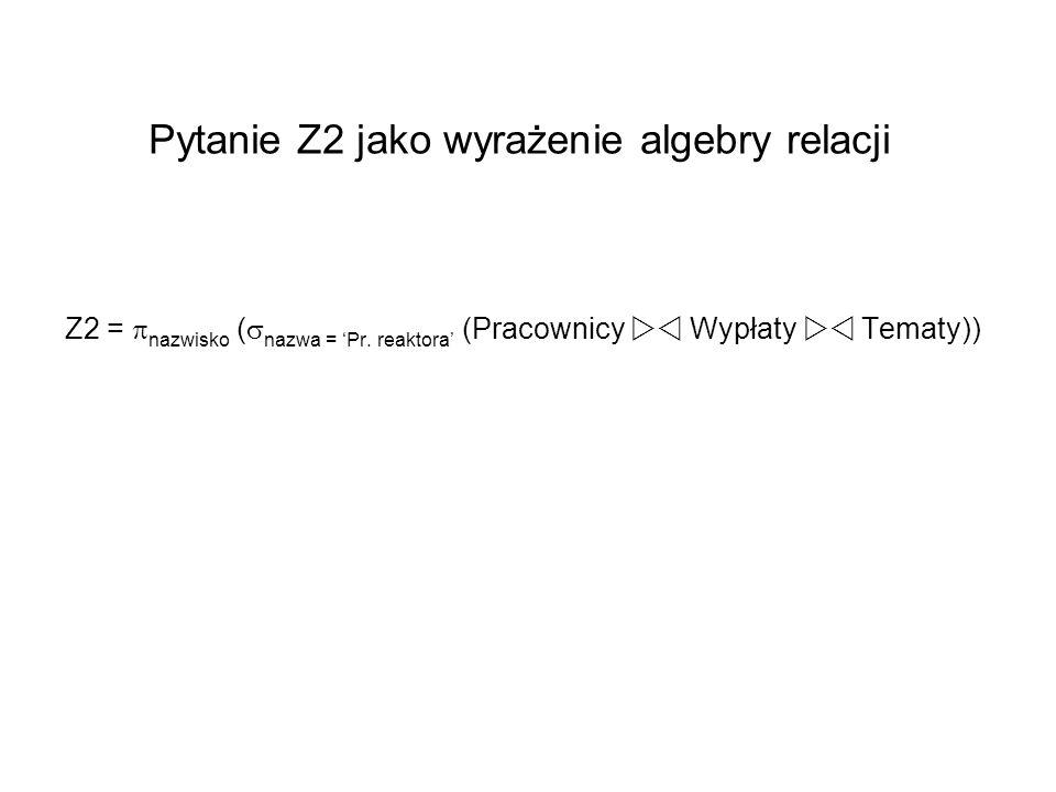 Pytanie Z2 jako wyrażenie algebry relacji