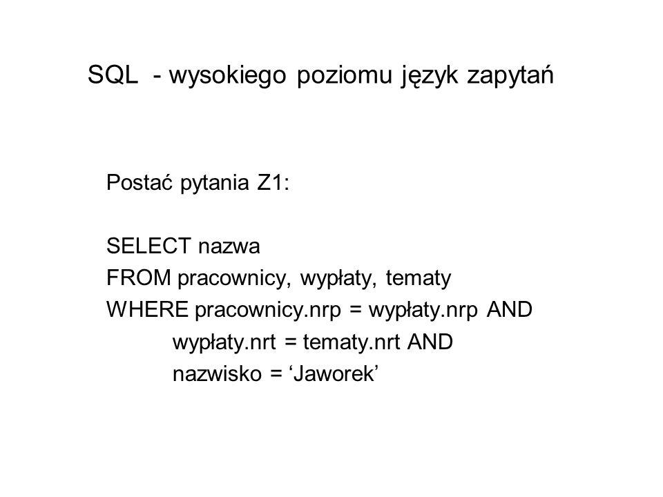 SQL - wysokiego poziomu język zapytań
