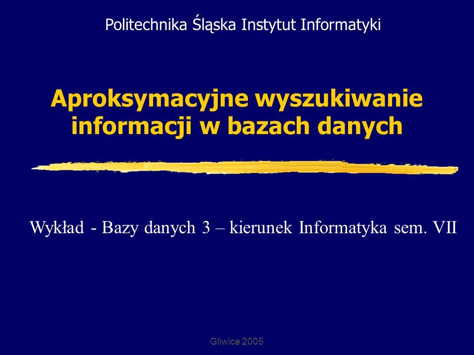 Aproksymacyjne wyszukiwanie informacji w bazach danych