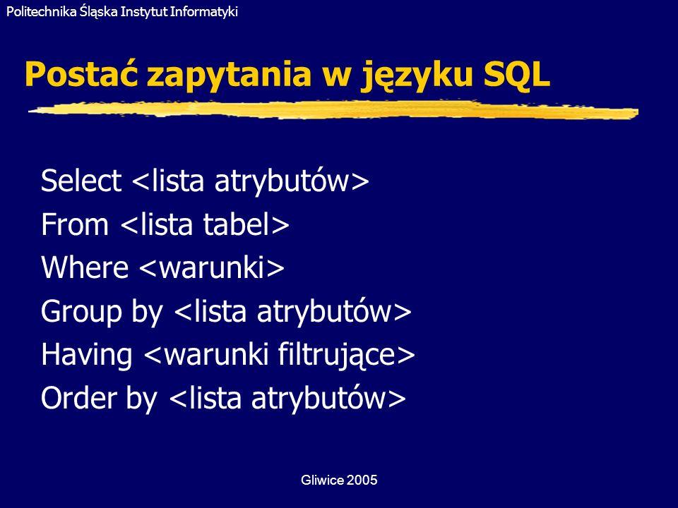 Postać zapytania w języku SQL