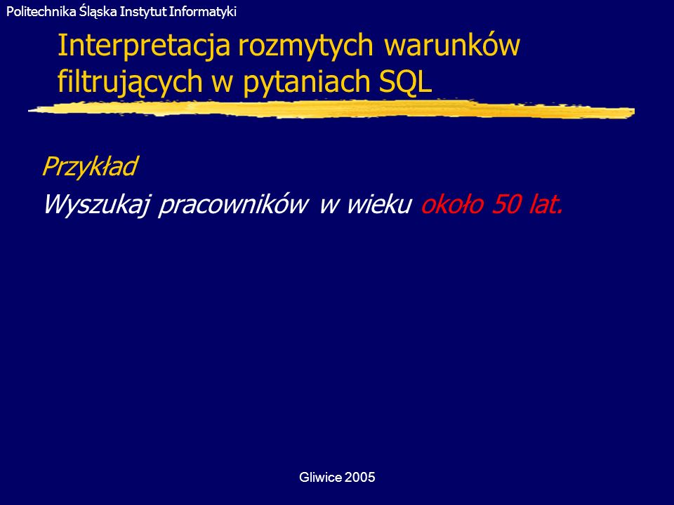 Interpretacja rozmytych warunków filtrujących w pytaniach SQL