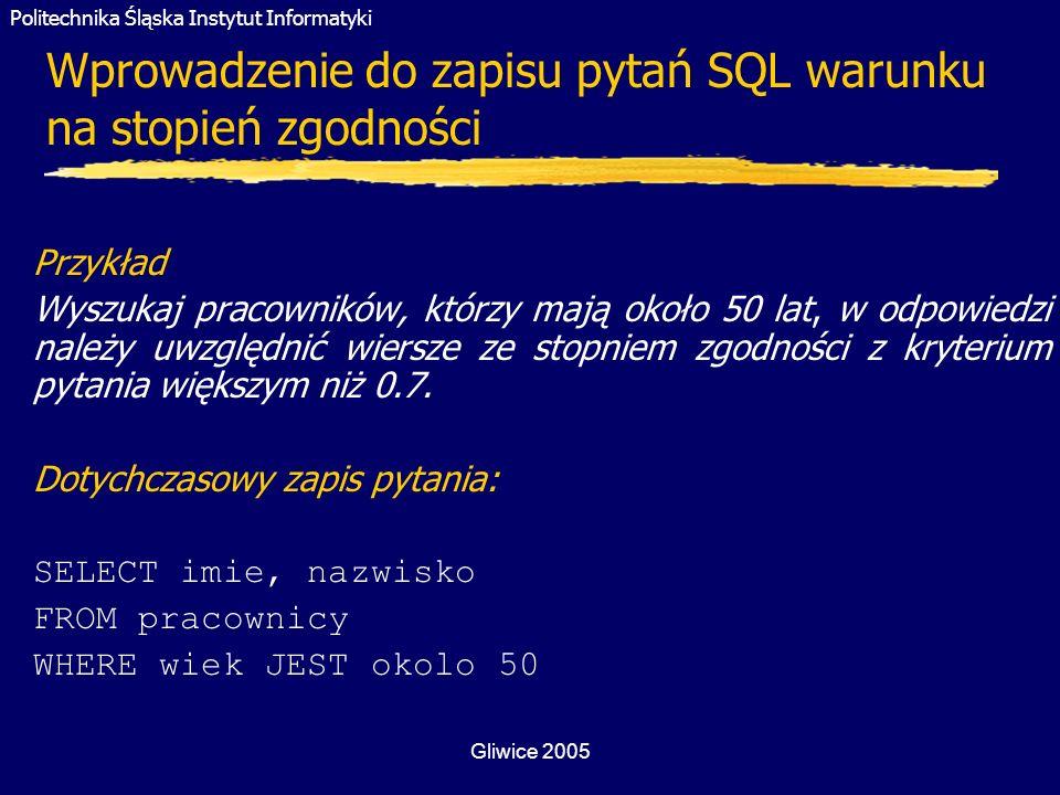 Wprowadzenie do zapisu pytań SQL warunku na stopień zgodności