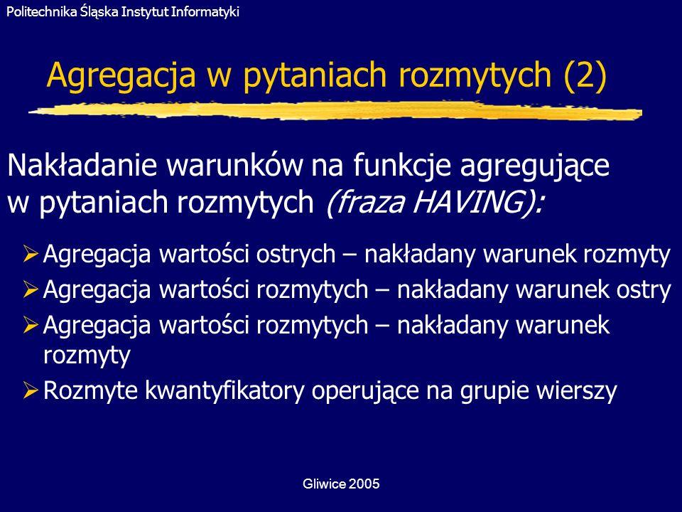 Agregacja w pytaniach rozmytych (2)