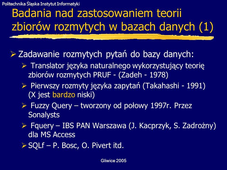 Badania nad zastosowaniem teorii zbiorów rozmytych w bazach danych (1)