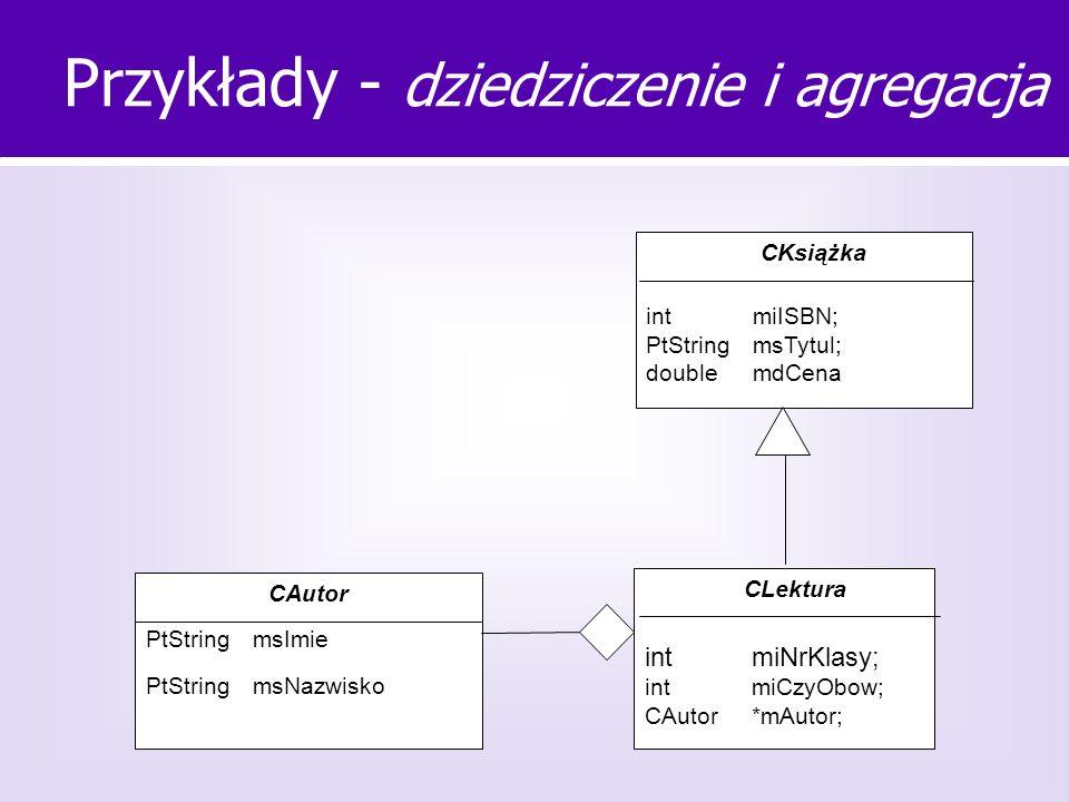 Przykłady - dziedziczenie i agregacja