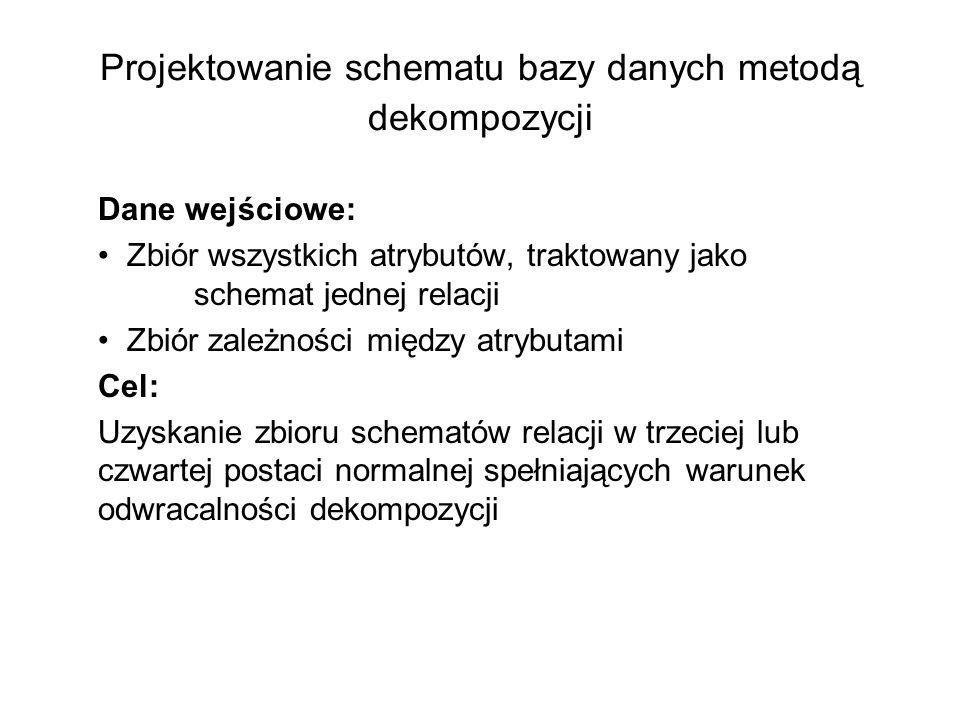 Projektowanie schematu bazy danych metodą dekompozycji
