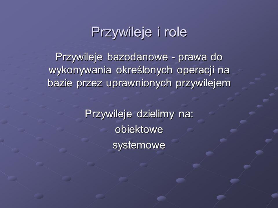Przywileje dzielimy na: