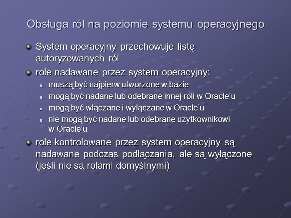 Obsługa ról na poziomie systemu operacyjnego