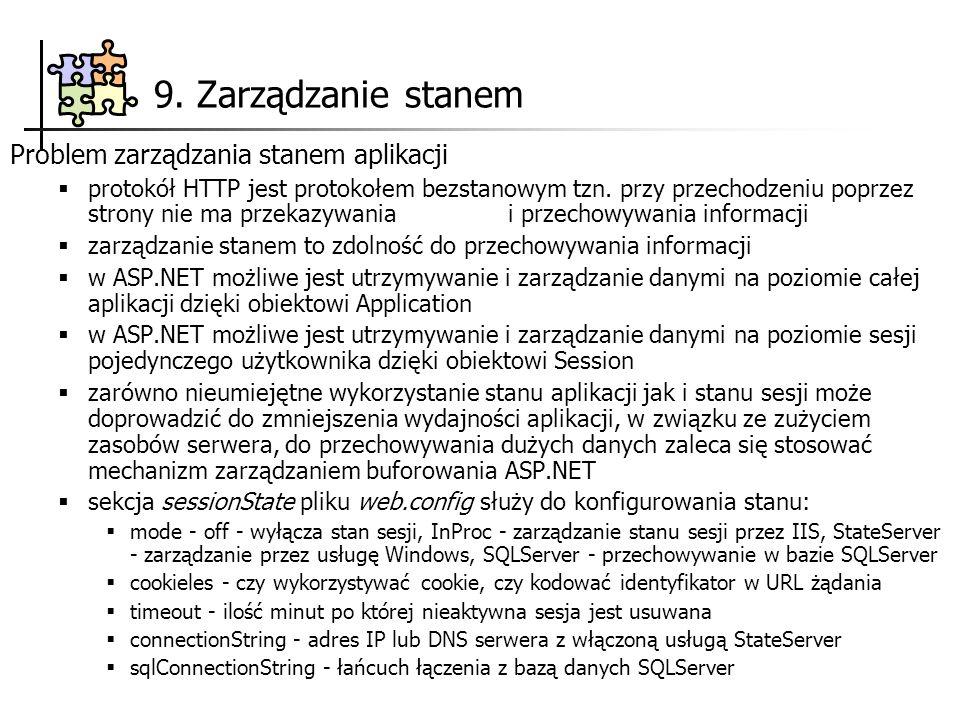 9. Zarządzanie stanem Problem zarządzania stanem aplikacji