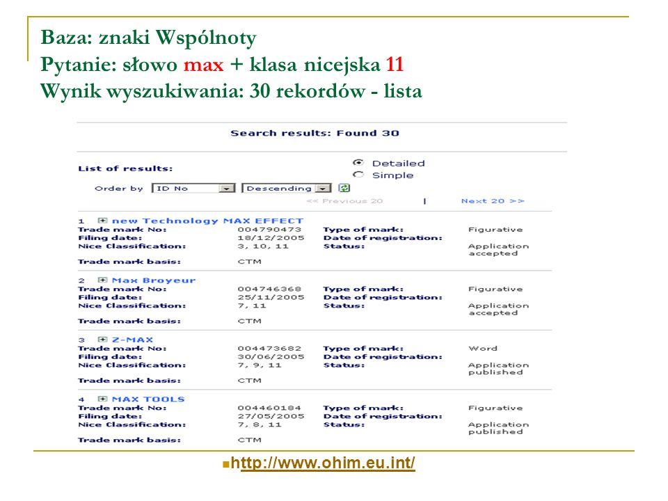 Baza: znaki Wspólnoty Pytanie: słowo max + klasa nicejska 11 Wynik wyszukiwania: 30 rekordów - lista