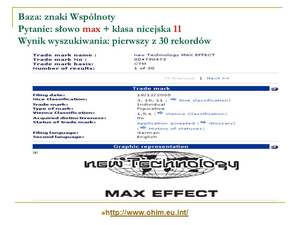 Baza: znaki Wspólnoty Pytanie: słowo max + klasa nicejska 11 Wynik wyszukiwania: pierwszy z 30 rekordów