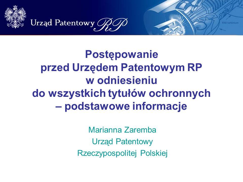 Marianna Zaremba Urząd Patentowy Rzeczypospolitej Polskiej