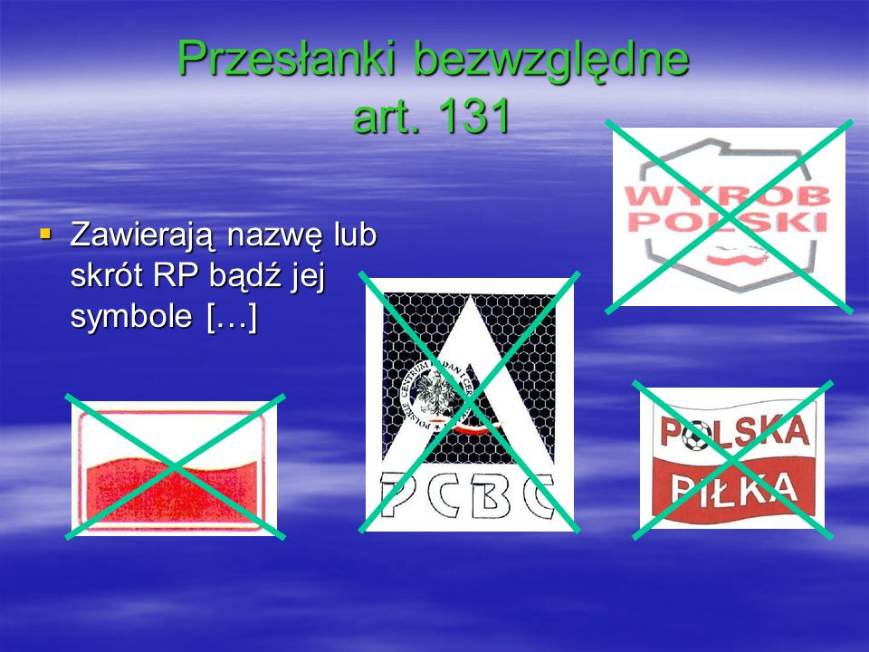 Przesłanki bezwzględne art. 131