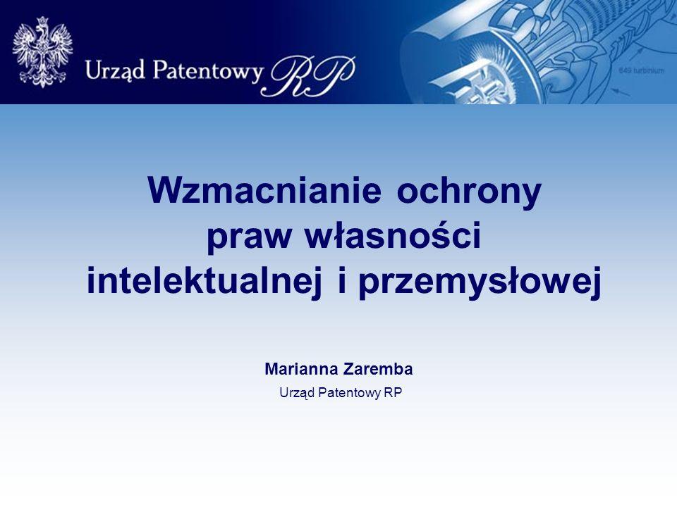 Wzmacnianie ochrony praw własności intelektualnej i przemysłowej