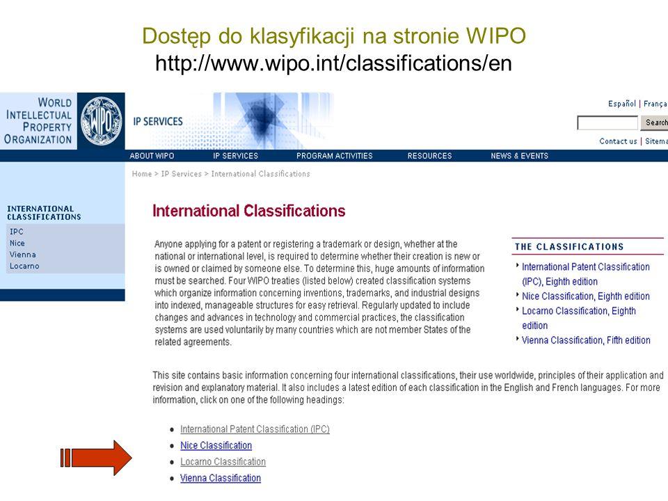 Dostęp do klasyfikacji na stronie WIPO http://www. wipo