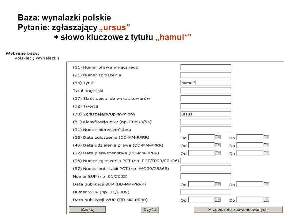 """Baza: wynalazki polskie Pytanie: zgłaszający """"ursus + słowo kluczowe z tytułu """"hamul*"""