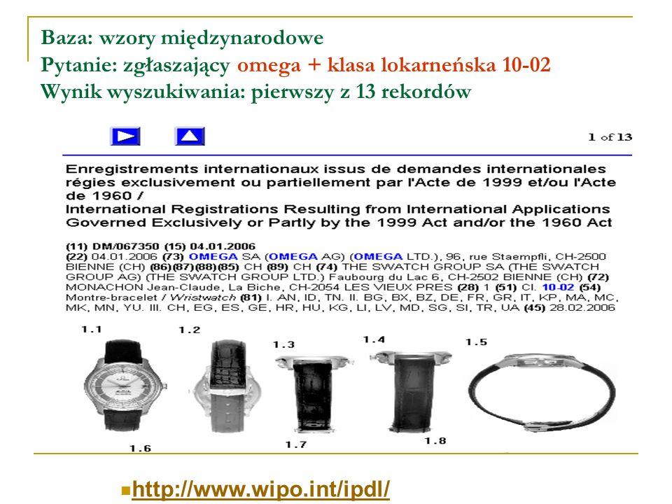 Baza: wzory międzynarodowe Pytanie: zgłaszający omega + klasa lokarneńska 10-02 Wynik wyszukiwania: pierwszy z 13 rekordów