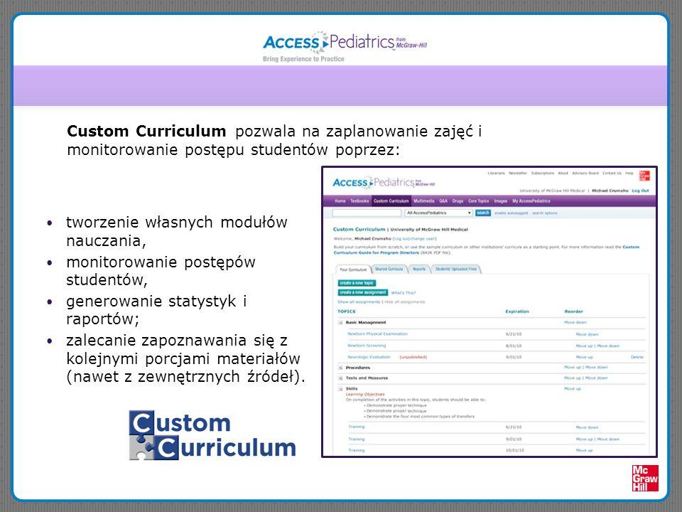 Custom Curriculum pozwala na zaplanowanie zajęć i monitorowanie postępu studentów poprzez: