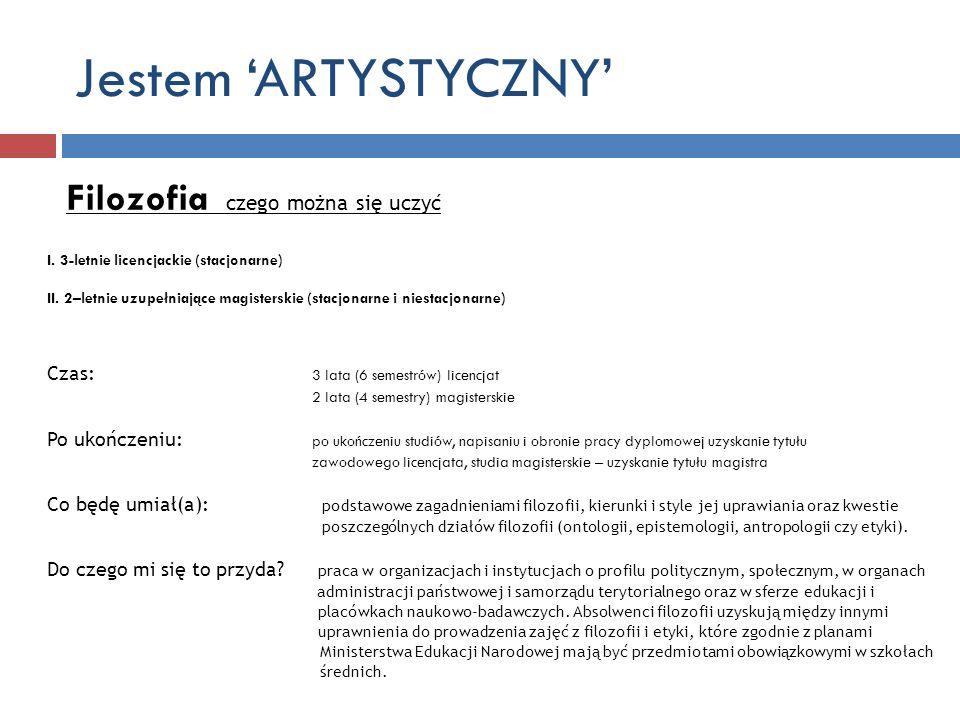 Jestem 'ARTYSTYCZNY' Filozofia czego można się uczyć