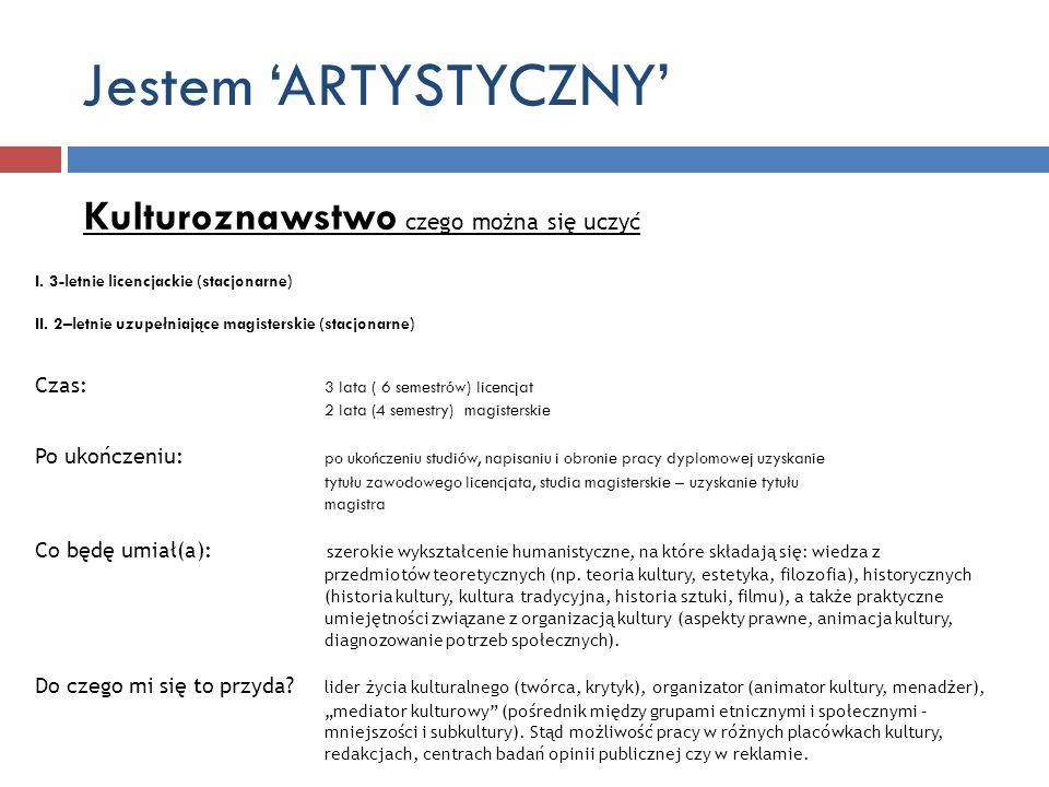 Jestem 'ARTYSTYCZNY' Kulturoznawstwo czego można się uczyć
