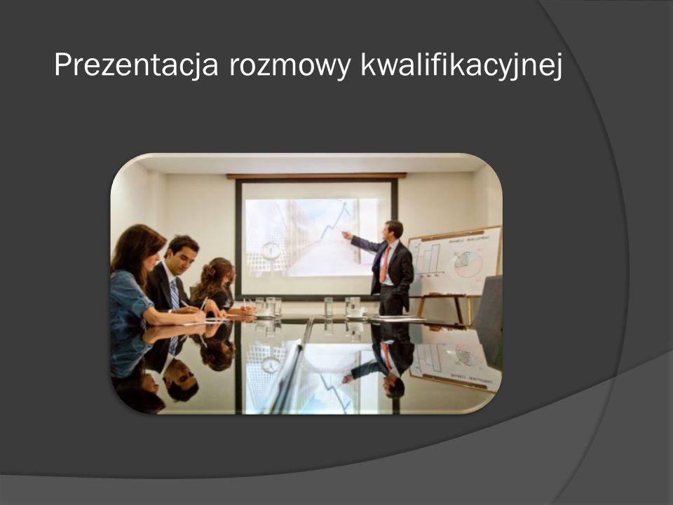 Prezentacja rozmowy kwalifikacyjnej