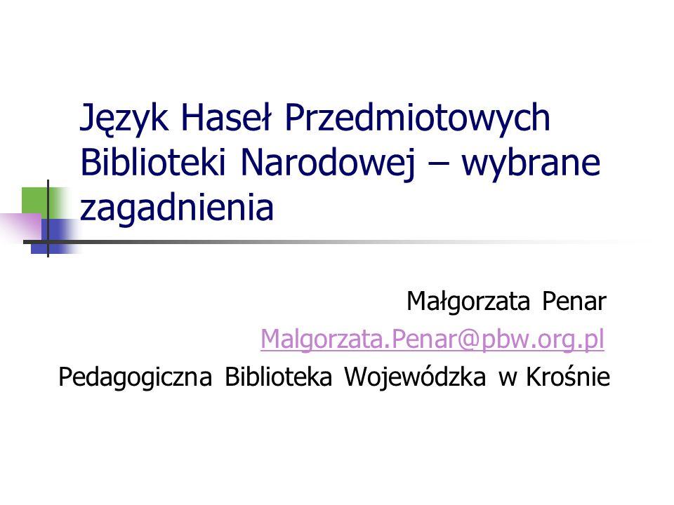Język Haseł Przedmiotowych Biblioteki Narodowej – wybrane zagadnienia