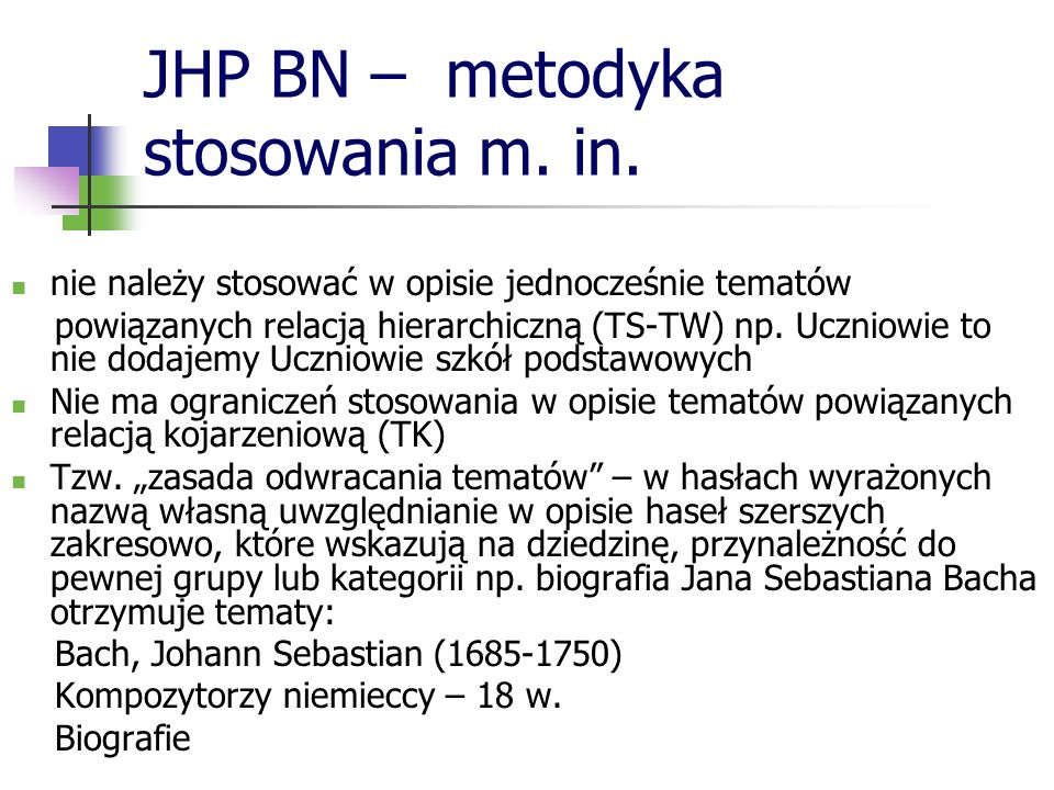 JHP BN – metodyka stosowania m. in.