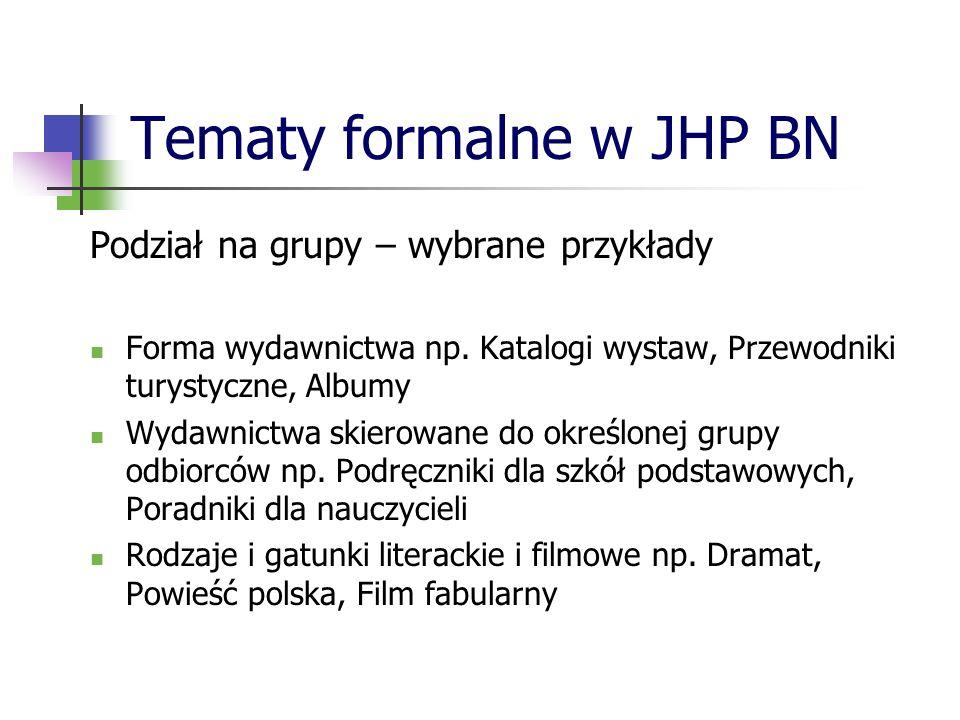 Tematy formalne w JHP BN