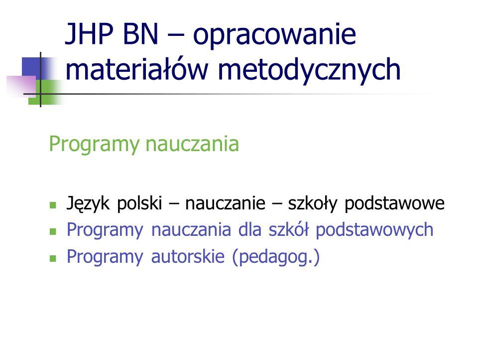 JHP BN – opracowanie materiałów metodycznych
