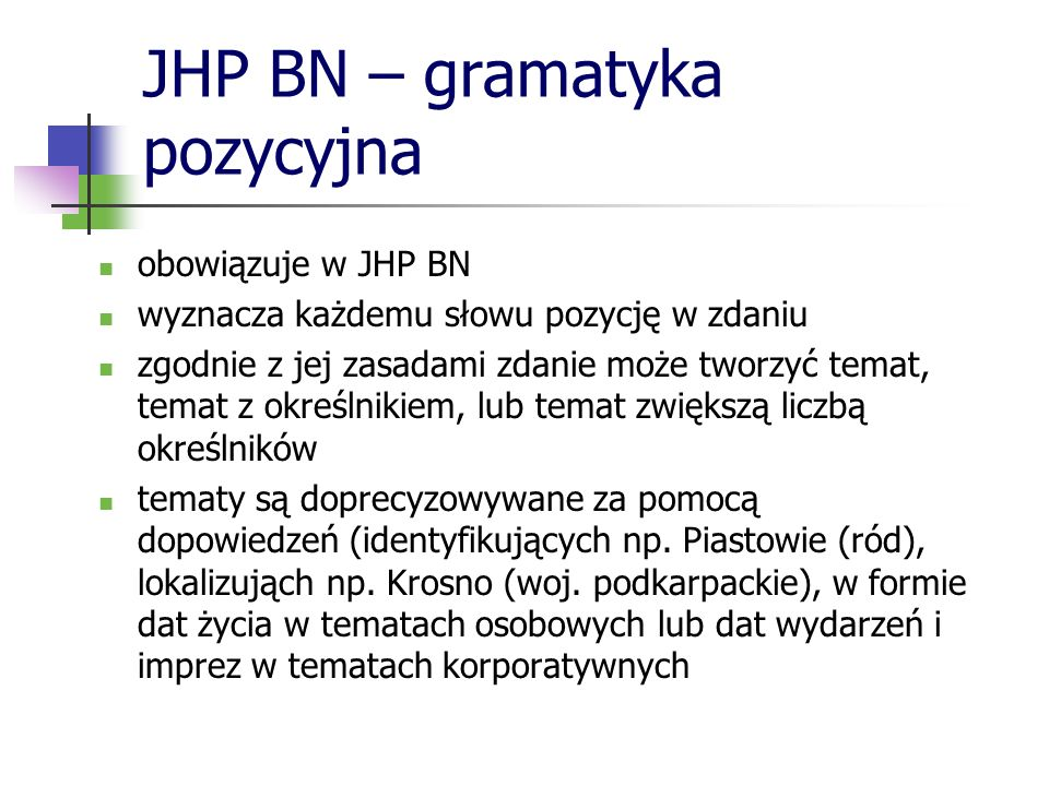 JHP BN – gramatyka pozycyjna