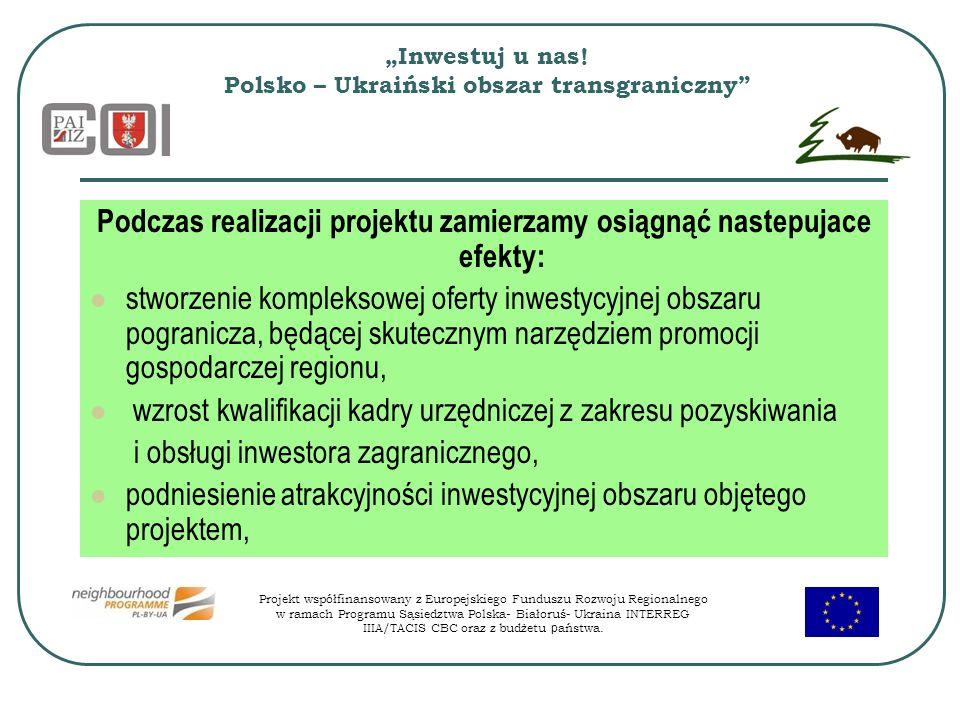 """""""Inwestuj u nas! Polsko – Ukraiński obszar transgraniczny"""