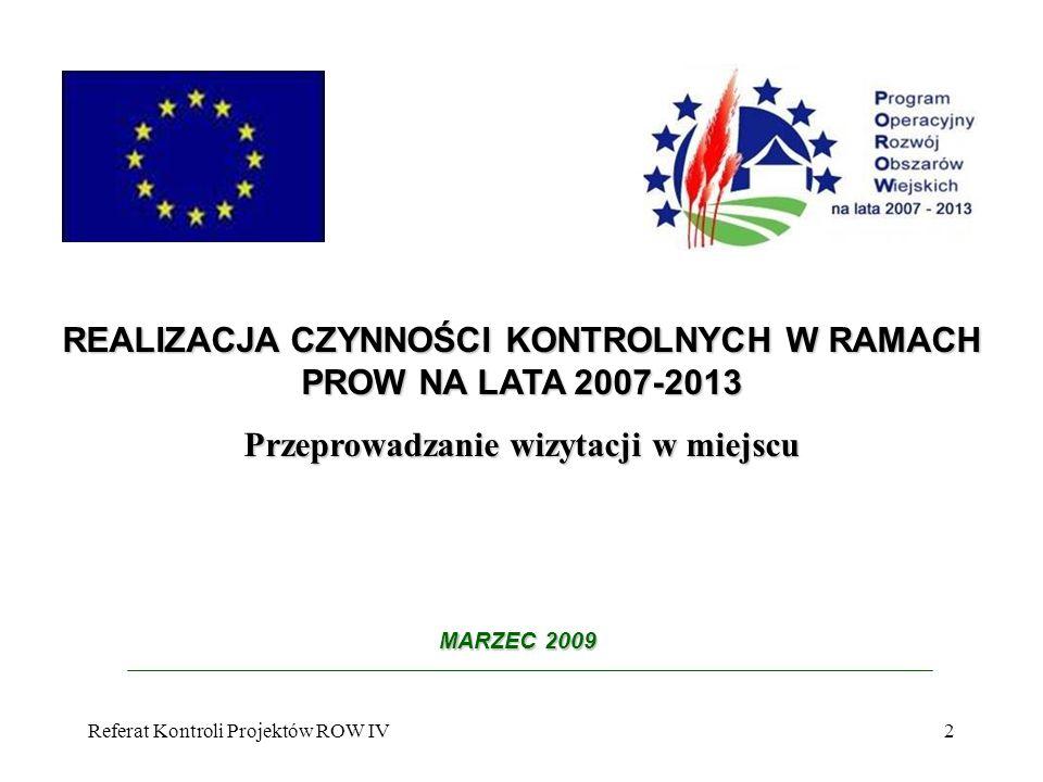 REALIZACJA CZYNNOŚCI KONTROLNYCH W RAMACH PROW NA LATA 2007-2013