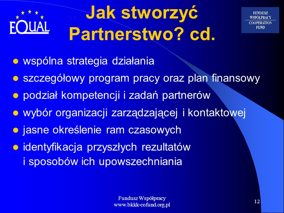 Jak stworzyć Partnerstwo cd.