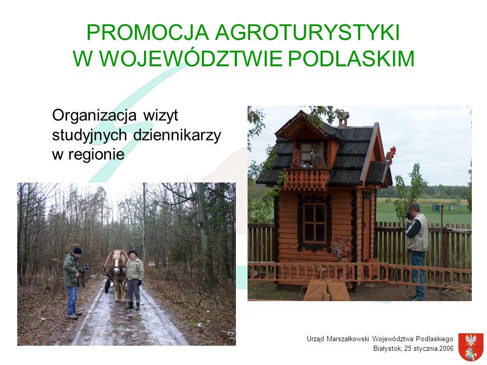 PROMOCJA AGROTURYSTYKI W WOJEWÓDZTWIE PODLASKIM