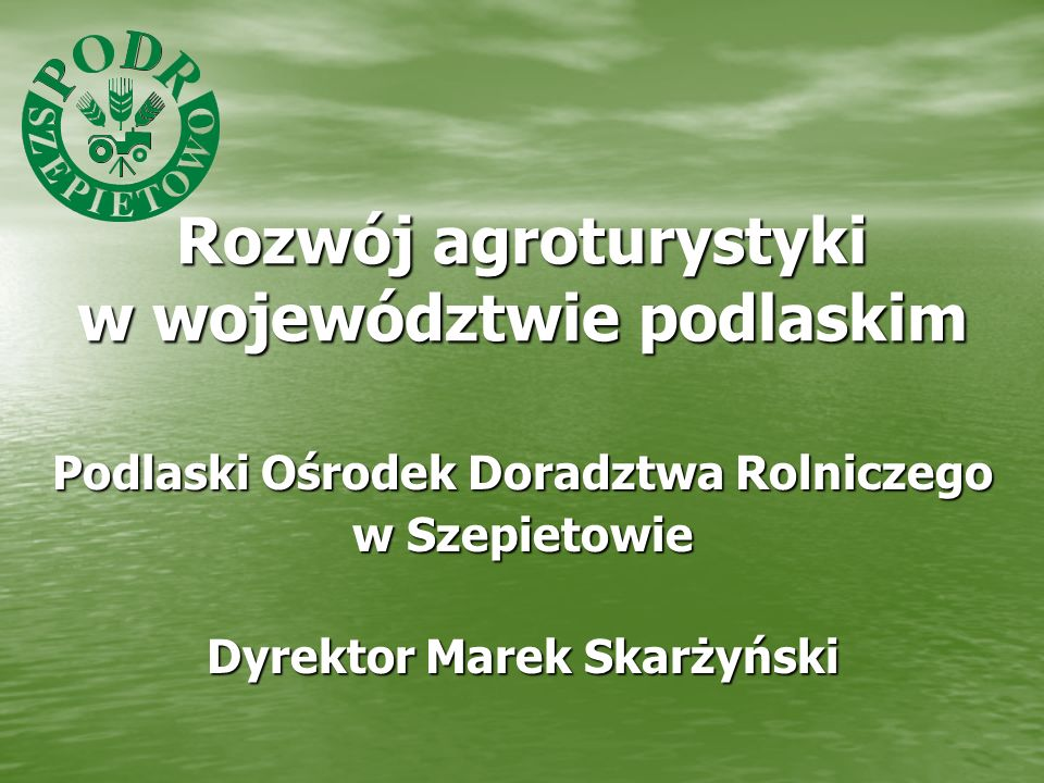 Rozwój agroturystyki w województwie podlaskim
