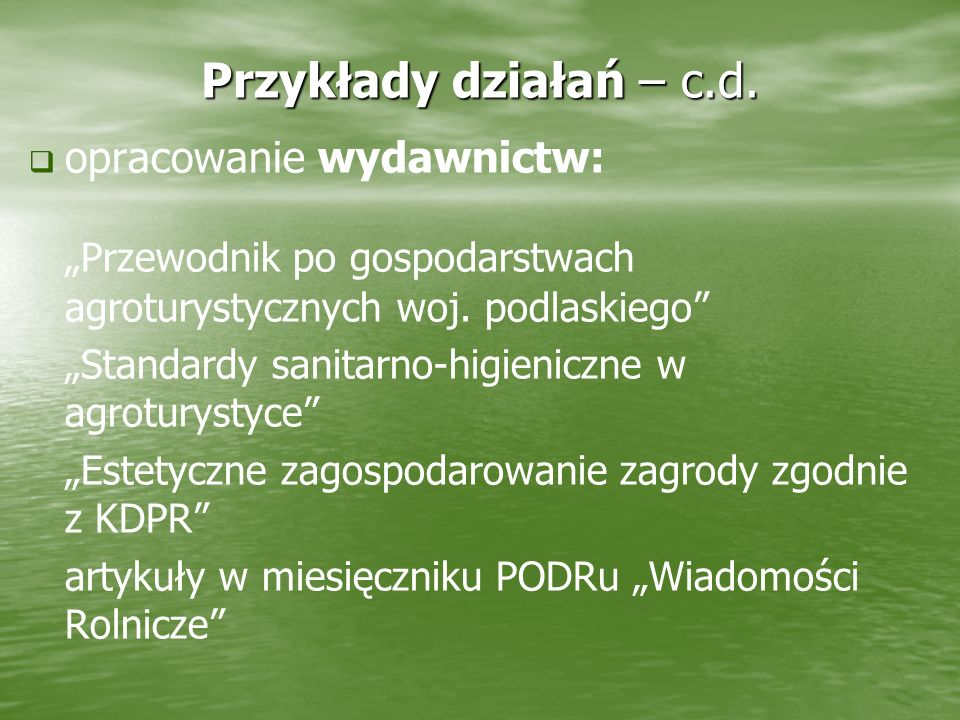 """""""Przewodnik po gospodarstwach agroturystycznych woj. podlaskiego"""