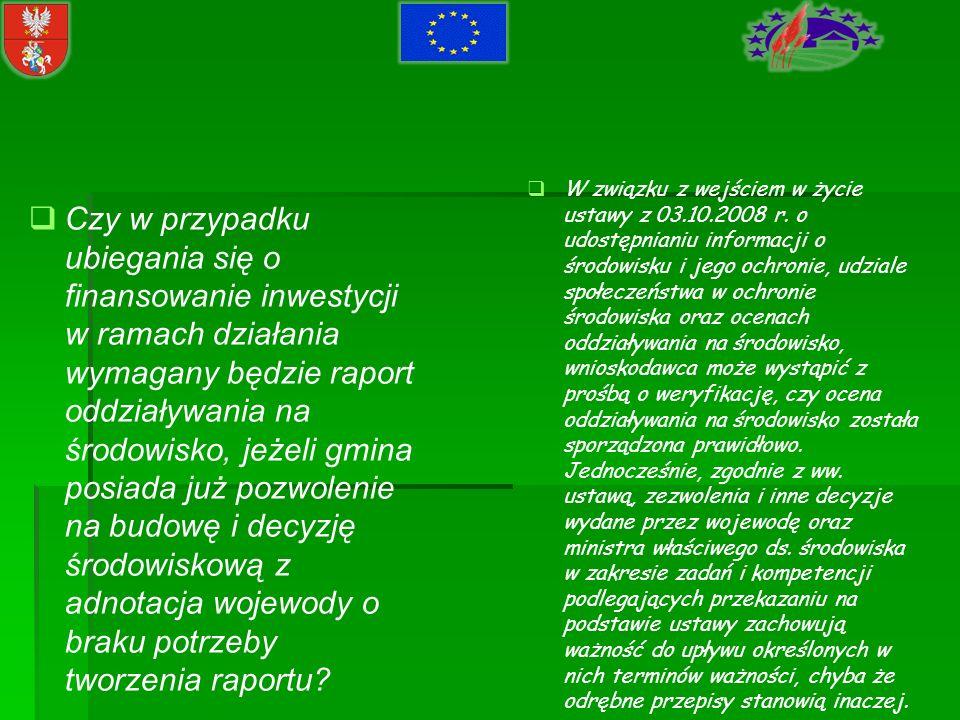 W związku z wejściem w życie ustawy z 03. 10. 2008 r