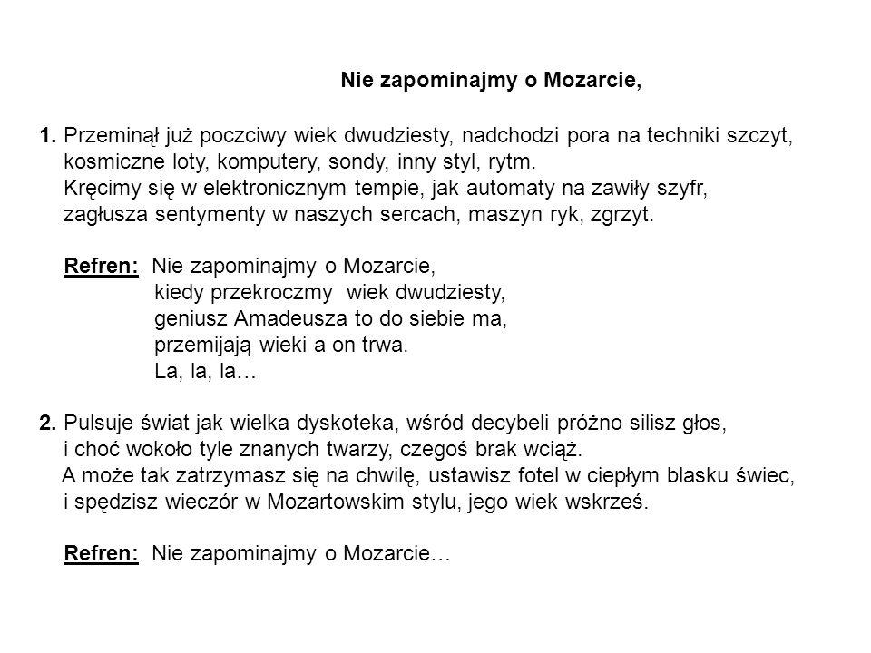 Nie zapominajmy o Mozarcie,