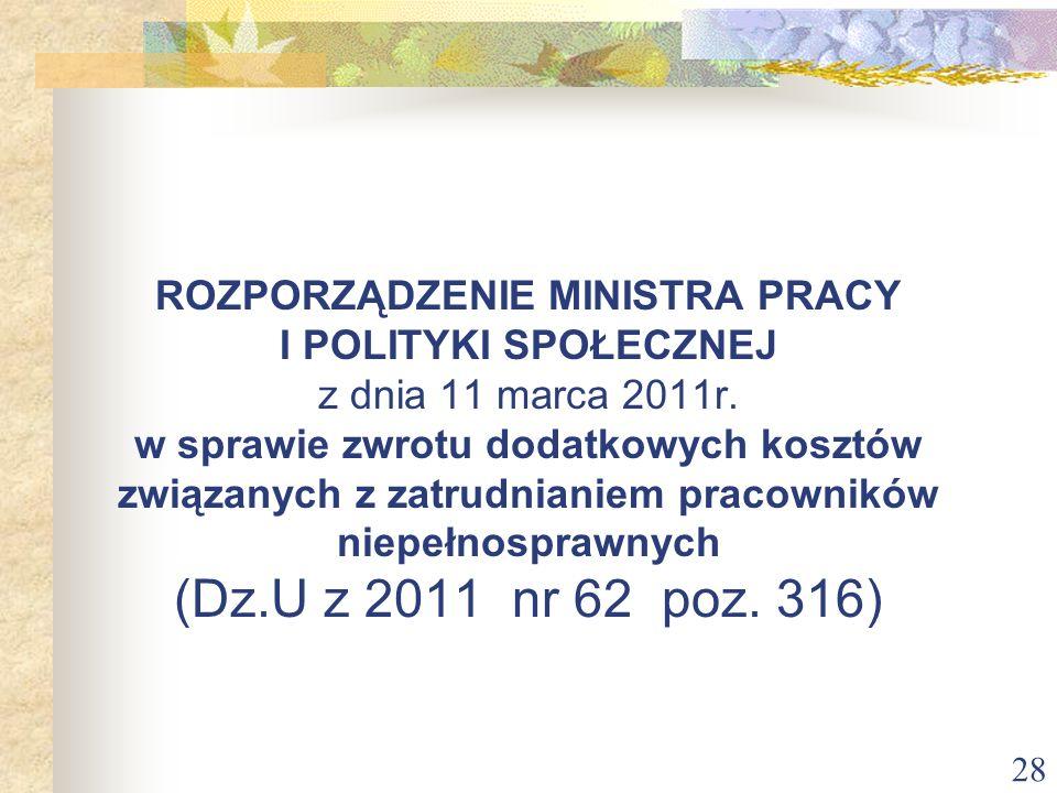 ROZPORZĄDZENIE MINISTRA PRACY I POLITYKI SPOŁECZNEJ z dnia 11 marca 2011r.