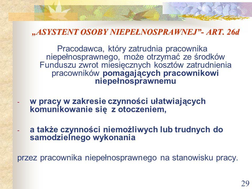 """""""ASYSTENT OSOBY NIEPEŁNOSPRAWNEJ - ART. 26d"""
