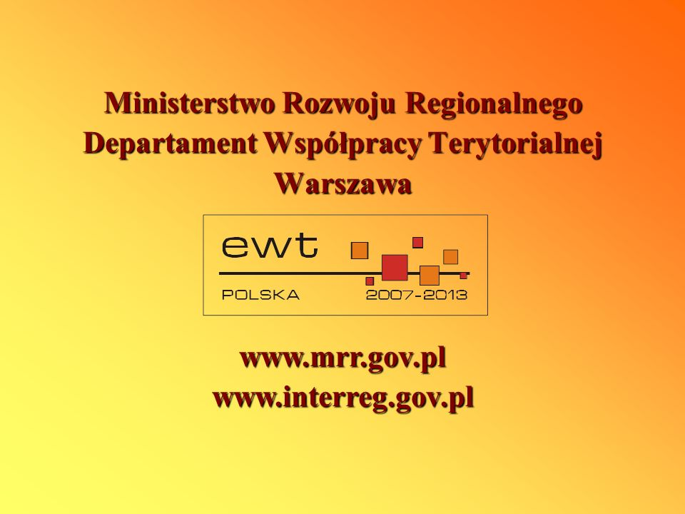 Ministerstwo Rozwoju Regionalnego Departament Współpracy Terytorialnej
