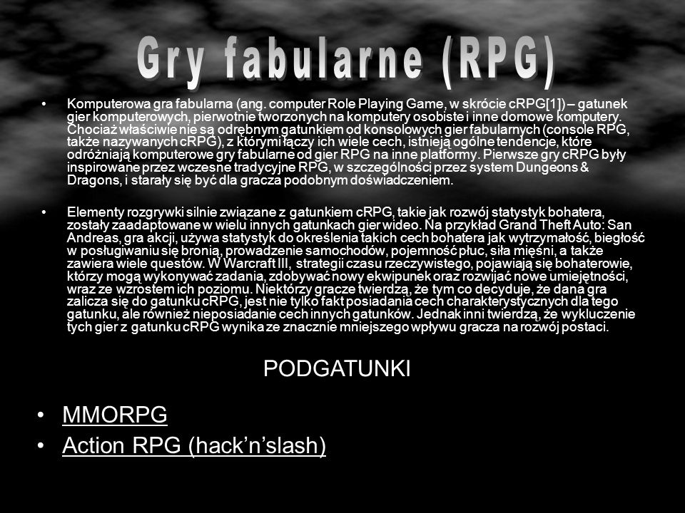Gry fabularne (RPG) PODGATUNKI MMORPG Action RPG (hack'n'slash)