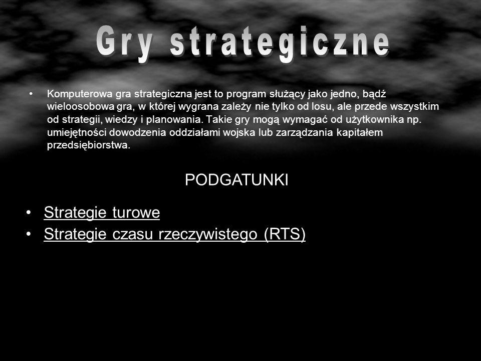 Gry strategiczne PODGATUNKI Strategie turowe