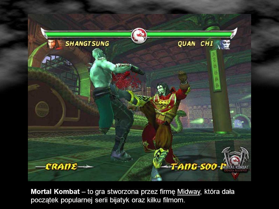 Mortal Kombat – to gra stworzona przez firmę Midway, która dała początek popularnej serii bijatyk oraz kilku filmom.