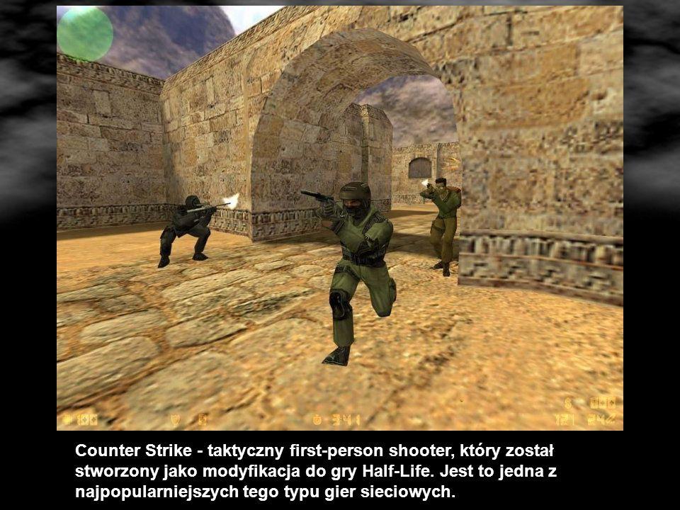 Counter Strike - taktyczny first-person shooter, który został stworzony jako modyfikacja do gry Half-Life.