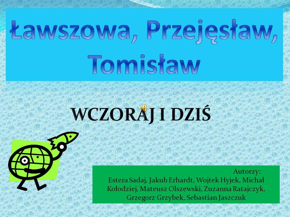 Ławszowa, Przejęsław, Tomisław