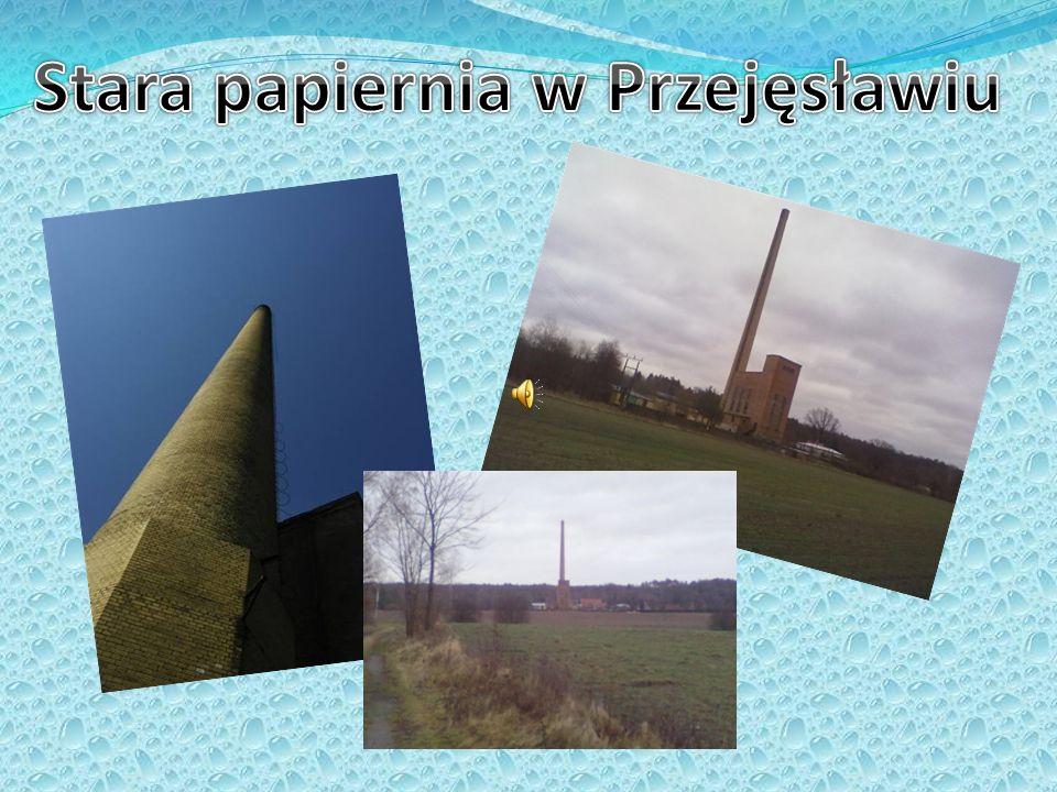 Stara papiernia w Przejęsławiu